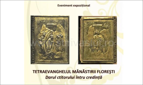 Tetraevanghelul Mănăstirii Florești, expusă în Muzeul Județean Vaslui