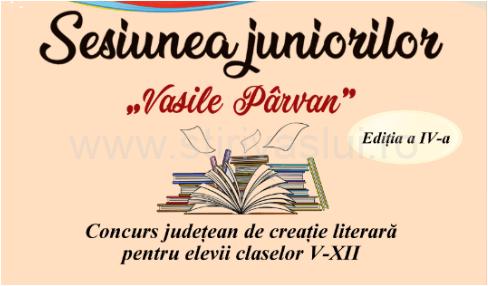 """Sesiunea juniorilor """"Vasile Pârvan"""", ediția a patra"""